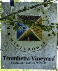 Trombetta Vineyard and family winery, Forestville, CA