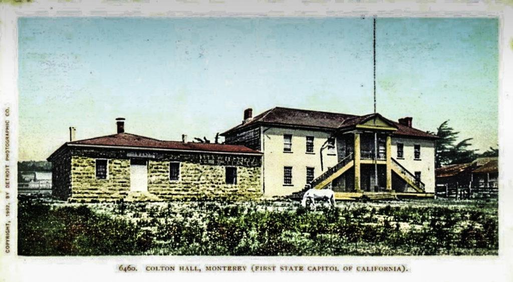 Colton Hall @1902, Monterey, California