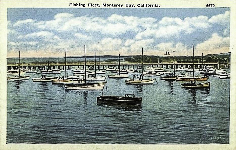 Fishing Fleet @1920, Monterey, California