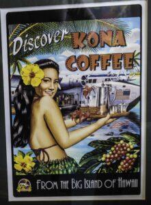 Kona Coffee Poster, Kailua-Kona, Big Island, Hawaii